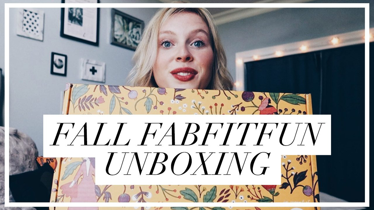VIDEO: Fall 2017 FabFitFun Unboxing