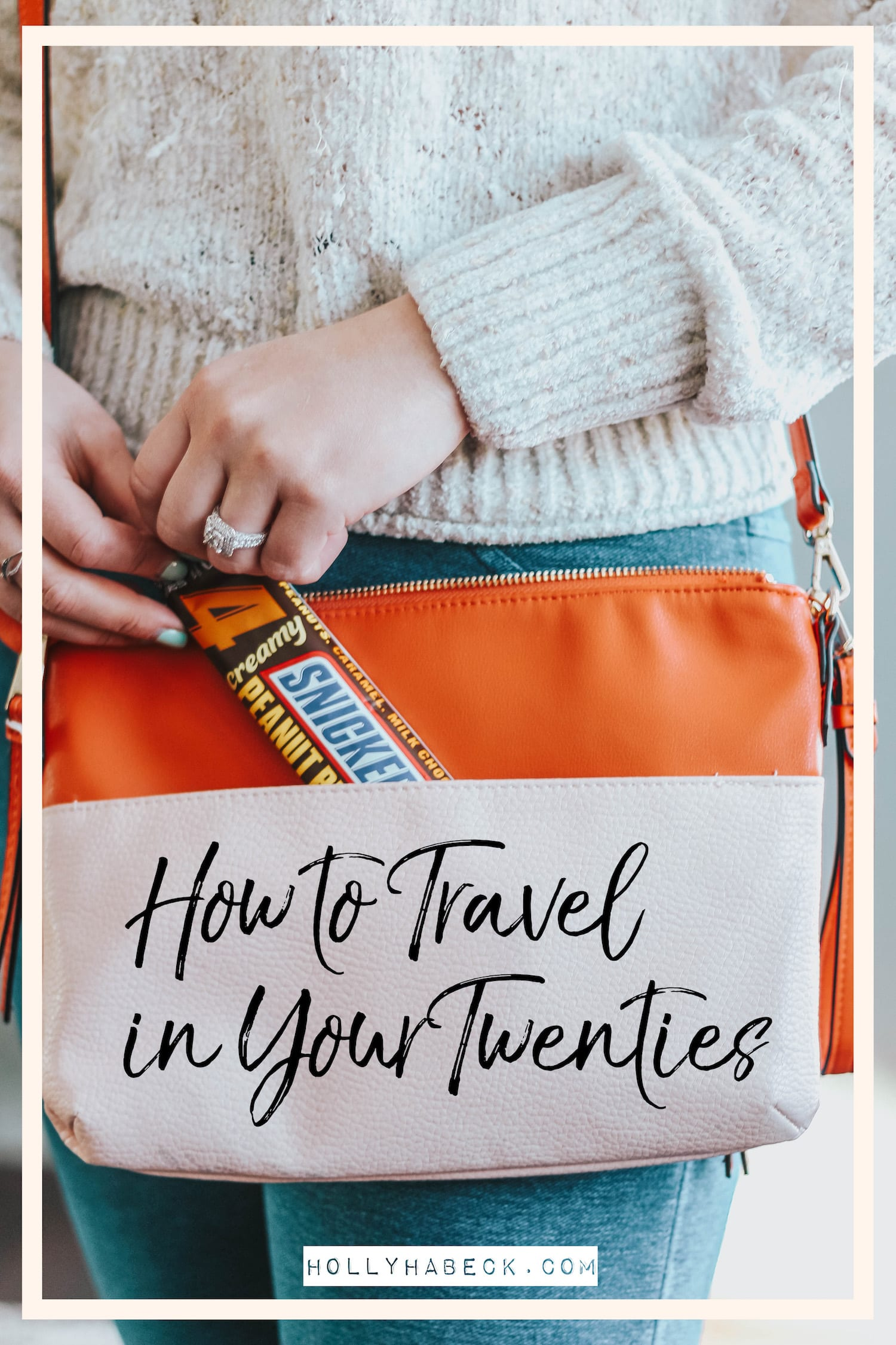How to Travel in Your Twenties (5 Cheap Ways to Travel) - Holly Habeck